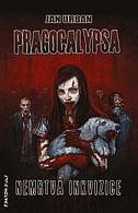 Pragocalypsa - Nemrtvá inkvizice