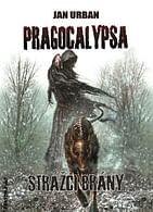 Pragocalypsa - Strážci brány
