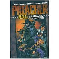 Preacher Kazatel - Pradávná historie