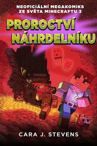 Proroctví náhrdelníku: Neoficiální megakomiks ze světa Minecraftu