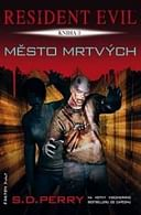 Resident Evil: Město mrtvých