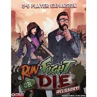 Run Fight or Die Reloaded - 5-6 Player Expansion