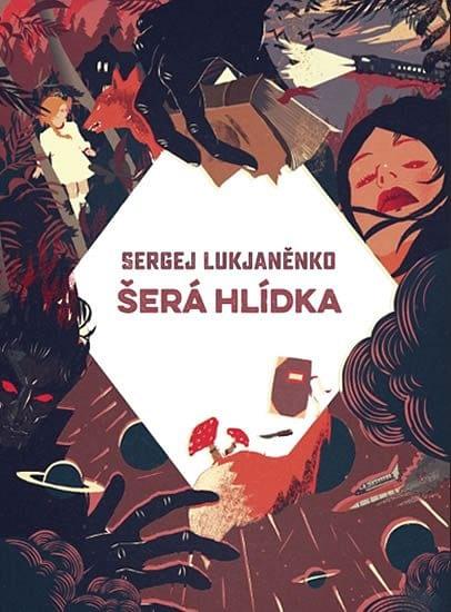 Šerá hlídka (vázaná) - Sergej Lukjaněnko