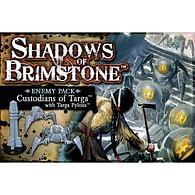Shadows of Brimstone: Custodians of Targa