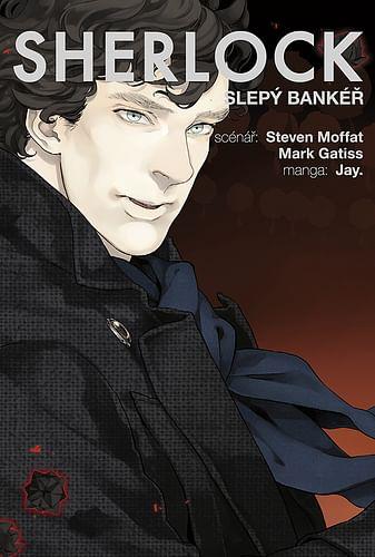 Sherlock 2: Slepý bankéř
