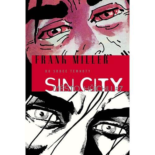 Sin City 7: Do srdce temnoty (brožovaná)
