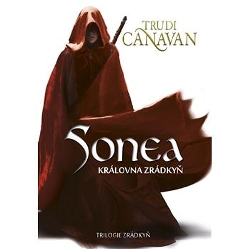 Sonea - Královna Zrádkyň