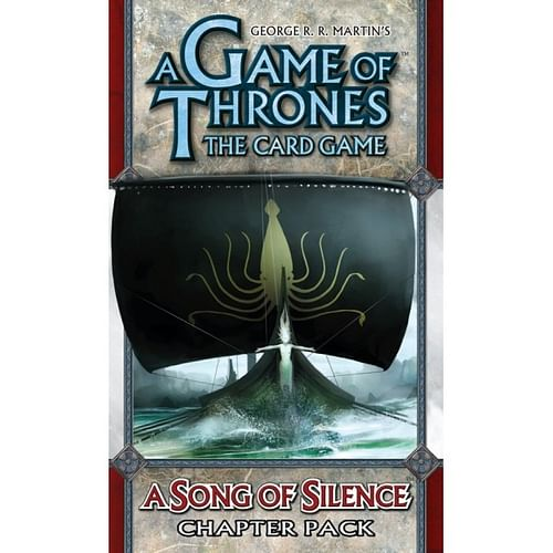 A Game of Thrones LCG: Song of Silence