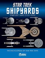 Star Trek Shipyards: 2151-2293 The Encyclopedia of Starfleet Ships