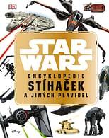 Star Wars™ Encyklopedie stíhaček a jiných plavidel