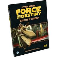 Star Wars: Force and Destiny - Disciples of Harmony: A Sourcebook for Consular