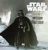 Star Wars: Impérium vrací úder (ilustrované vydání)
