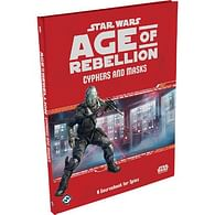 Star Wars: Age of Rebellion - Cyphers and Masks Sourcebook for Spies