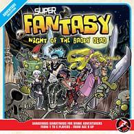 Super Fantasy: Night of the Badly Death
