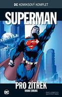 DC Komiksový komplet 10 - Pro zítřek (část 2.)