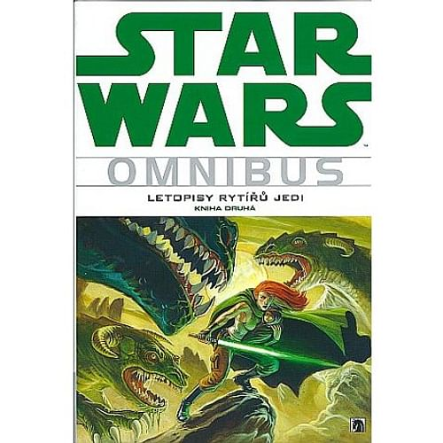 Omnibus: Star Wars - Letopisy rytířů Jedi 2