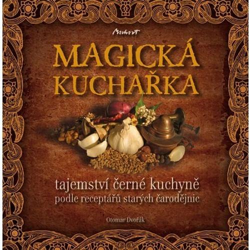 Magická kuchařka -Tajemství černé kuchyně