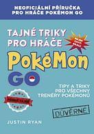 Tajné triky pro hráče Pokémon GO
