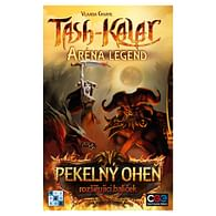 Tash-Kalar: Pekelný oheň