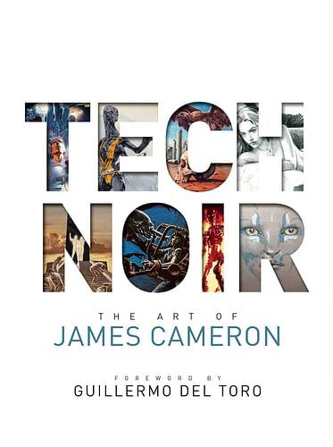 Tech Noir: The Art of James Cameron