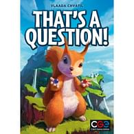 That's a Question!