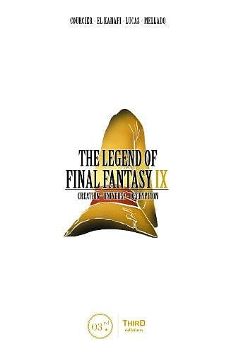 The Legend Of Final Fantasy Ix