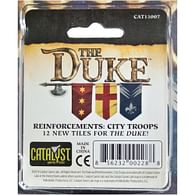 The Duke: Reinforcements - City Troops