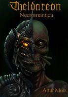 Theldareon: Necromantica - ebook