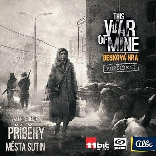 This War of Mine - Příběhy města sutin