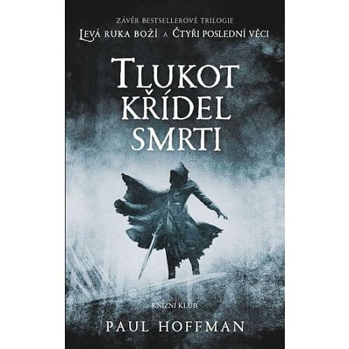 Tlukot křídel smrti - Paul Hoffman