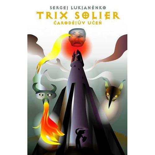 Trix Solier: Čarodějův učeň