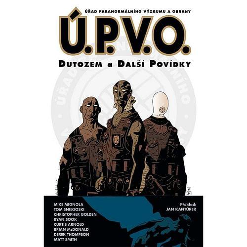 Ú.P.V.O.: Dutozem a další povídky (brožovaná)