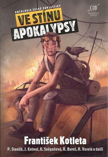 Ve stínu apokalypsy