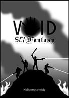 Void: Sci-Fantasy: Nelítostné armády