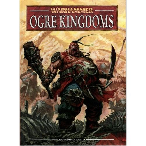 Warhammer Fantasy Battle: Army Book Ogre Kingdoms