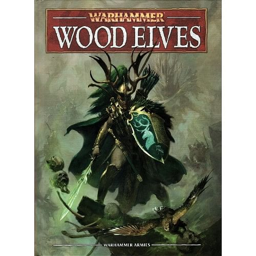Warhammer Fantasy Battle: Army Book Wood Elves