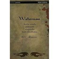 Wetemaa 1 - Družníci