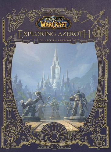 World of Warcraft: Exploring Azeroth