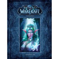 World of WarCraft: Kronika 3