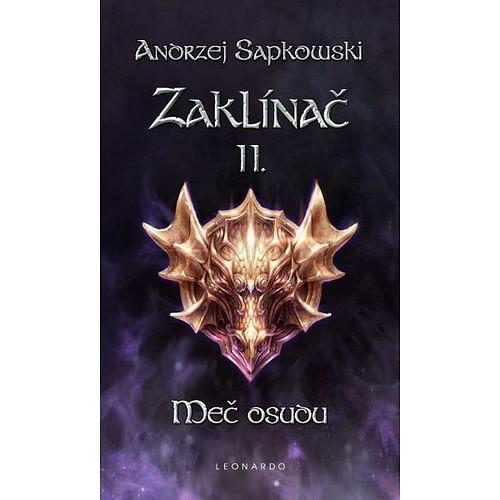 Zaklínač - Meč osudu (brožovaná) - Andrzej Sapkowski