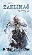 Zaklínač Torwolf: Příliš chladný den