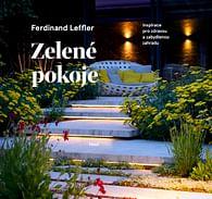 Zelené pokoje: Inspirace pro zdravou a zabydlenou zahradu