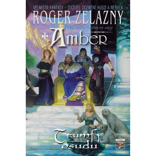 Trumfy osudu - První kniha Merlinovy ságy (vázaná)
