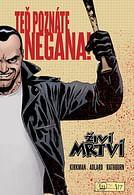 Živí mrtví: Teď poznáte Negana!
