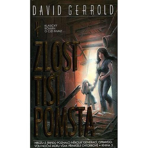 Zlost tiší pomsta - David Gerrold