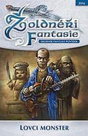Žoldnéři fantasie: Lovci monster