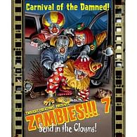 Zombies!!! 7: Send in the Clowns