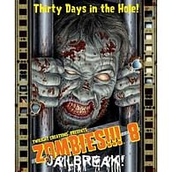 Zombies!!! 8: Jailbreak
